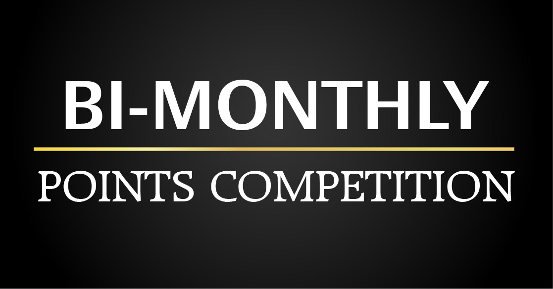 Bi-Monthly Points Competition